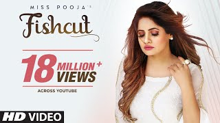 Fishcut (Full Punjabi Video Song) – Miss Pooja