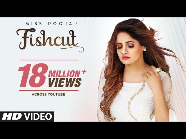 Miss Pooja : Fishcut (Full Official Video) Dj Dips   Latest Punjabi Songs 2019