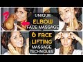 6 FACE-LIFTING MASSAGE TECHNIQUES & Unique ELBOW face massage