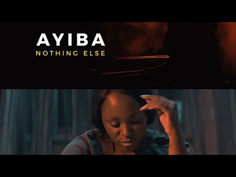 NOTHING ELSE by AYIBA