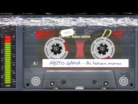 ABITO GAMA - Ai Tahan Monu   Musica Antiga fuan tohik