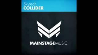 Skytech Collider Original Mix Preview