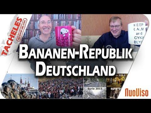 Bananen-Republik Deutschland - Tacheles #12