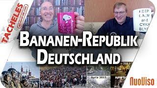 Bananen-Republik Deutschland