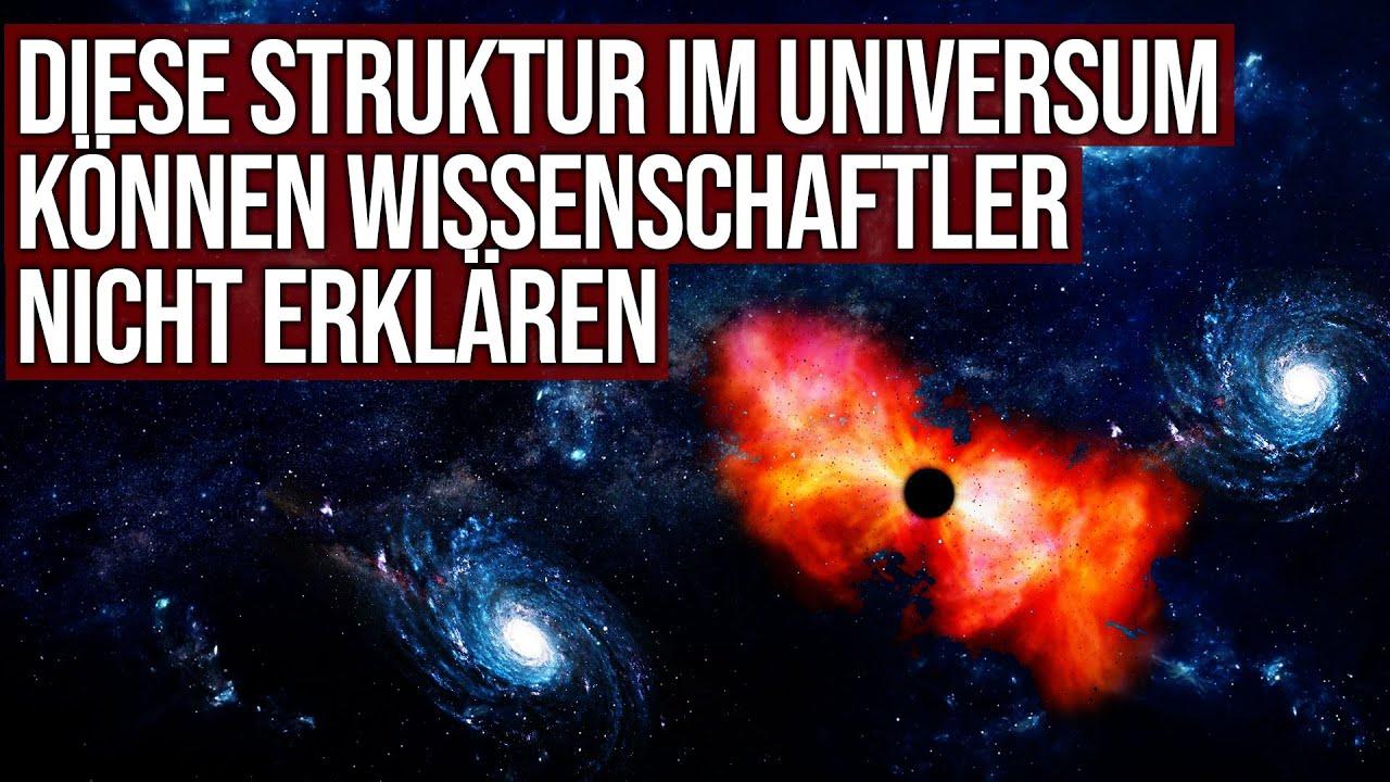 Diese Struktur im Universum können Wissenschaftler nicht erklären