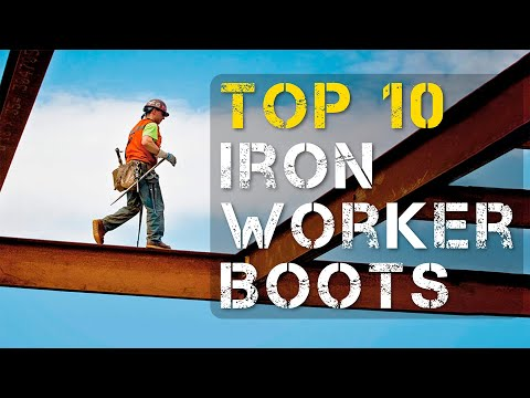 Top 10 Best Work Boots for Ironworker