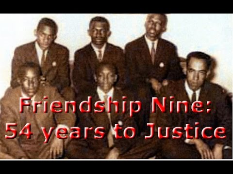 Friendship 9: 54 years to Justice