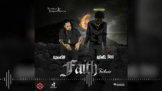 Squash, Rebel Sixx - Faith (Tribute)