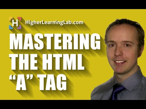 Mastering The HTML A Tag