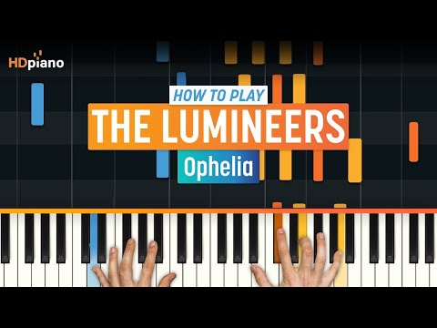 "How To Play ""Ophelia"" by The Lumineers 