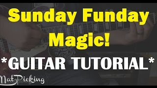 Sunday Funday - Magic! *GUITAR TUTORIAL*