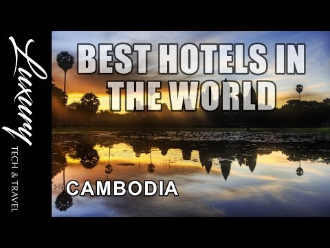 Best Hotels in CAMBODIA - Luxury Hotels and Resorts Cambodia