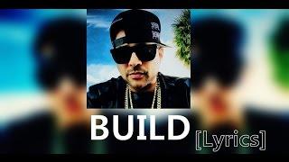 Sean Paul - Build [Lyrics 2016]