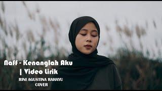 Naff - Kenanglah Aku | Video Lirik | RINI AGUSTINA RAHAYU COVER