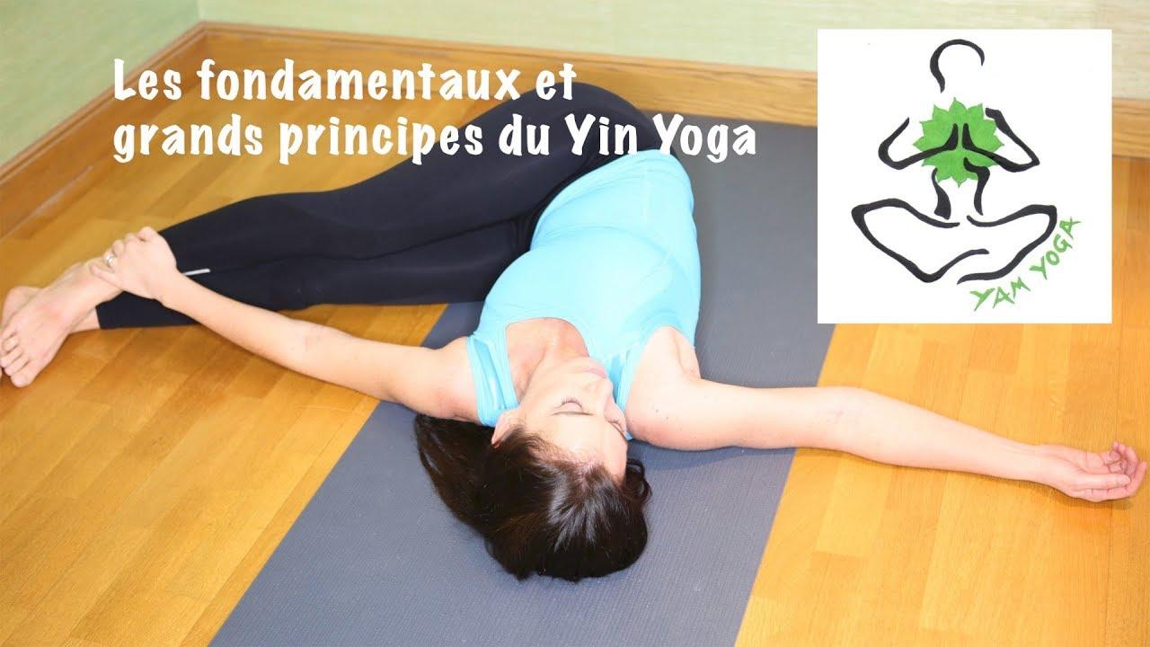 Les fondements et grands principes du yin yoga. Emmanuelle YamYoga d01e8f9f193