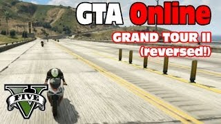 GTA Custom Race EPIC FINISH! Grand Tour II (reversed!)