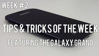 Samsung Galaxy Grand: Tips/Tricks of the Week #2 - Maximize Battery Life