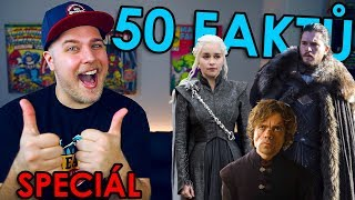 50 FAKTŮ SPECIÁL - Game of Thrones
