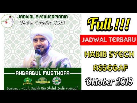 Jadwal Habib Syech Bulan Oktober 2019 Terbaru Terlengkap Syekhermania Ahbaabul Musthofa