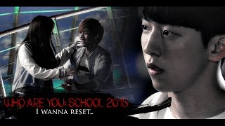 School 2015 ✯ I wanna reset... [Trailer]