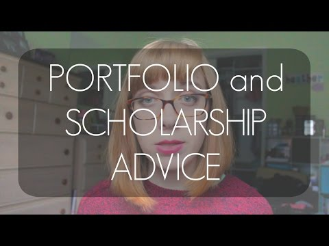 ART SCHOOL: Portfolio and Scholarship Advice