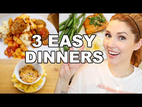 3 EASY + QUICK DINNER RECIPES \\ MEALS FOR BUSY PARENTS