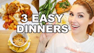 3 EASY + QUICK DINNER RECIPES \ MEALS FOR BUSY PARENTS