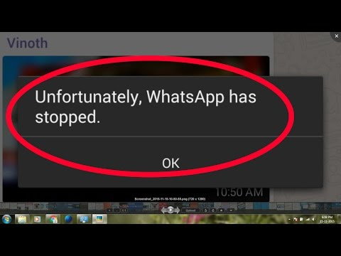 how to fix whatsapp error android-unfortunately whatsapp has stopped working