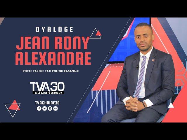 Dyaloge avek Alexandre Jean Rony - Porte Parole Pati politik RASANBLE (12 Avril 2021 TVA 30)