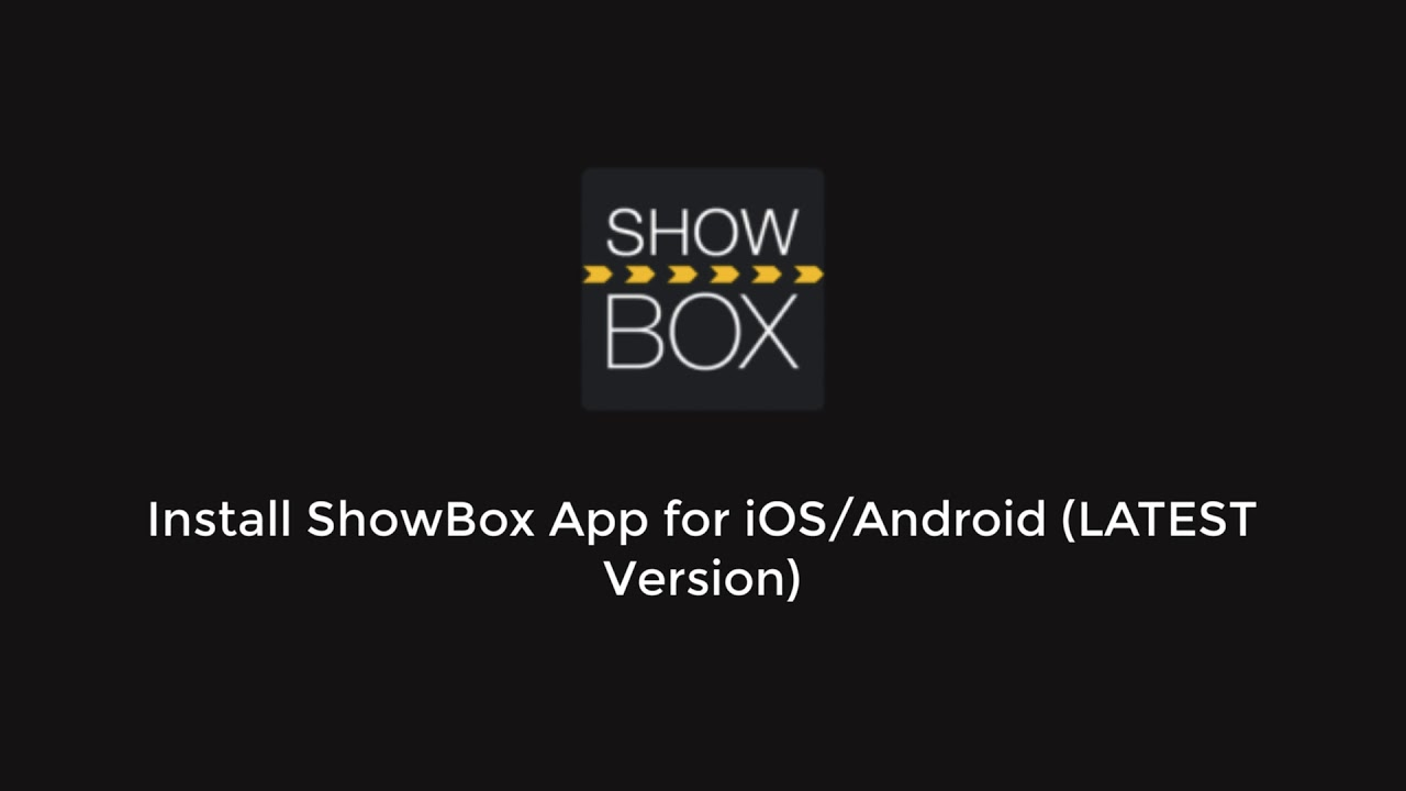 Install ShowBox App for iOS/Android LATEST Version - YouTube