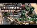 Warhammer 40k: Kill Team - WEEK Ep 01 -  Necrons vs. Dark Angels 'Seize Intelligence'