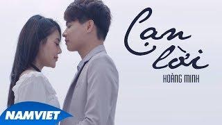 Cạn Lời - Hoàng Minh (MV Official)