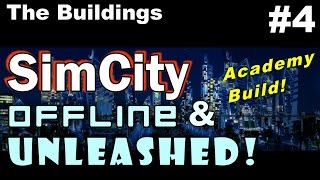SimCity OAU Academy Build #4 ►The Enclave - The Buildings (2)◀ SimCity 5 (2013) With Mods