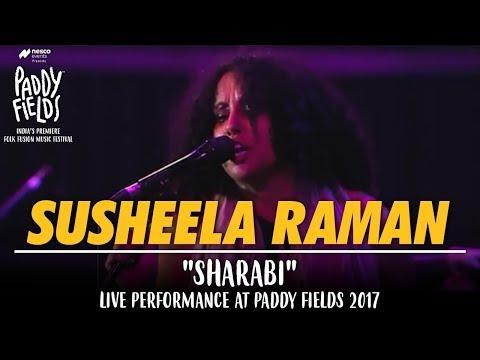 Susheela Raman Sharabi Song Live Performance At Paddy Fields 2017   Mumbai
