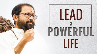 Lead a Powerful Life