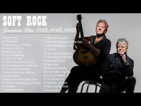 soft Rock love songs 70s, 80s, 90s - Lionel Richie ,Air supply,, Billy Joel , Bread .. Greatest hits
