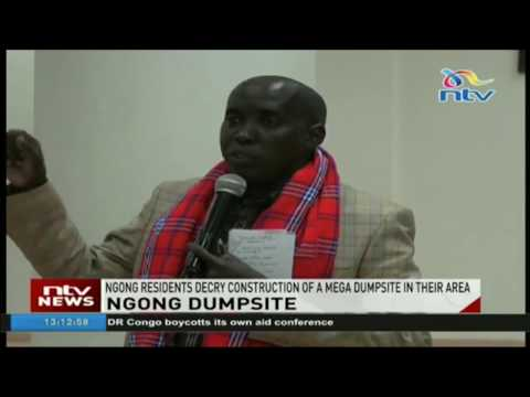 Ngong residents decry construction of a mega dumpsite in their area of residence