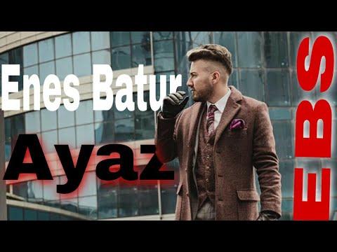 Enes Batur-Ayaz (Official video)