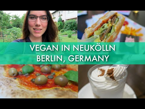 Vegan Food in Neukölln (Berlin, Germany)