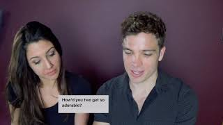 JULIAN AND CEARA ANSWER YOUR QUESTIONS!
