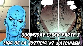 "BATMAN-FLASH-SUPERMAN ANTE EL DR MANHATTAN ""DOOMSDAY CLOCK"" PARTE 2 @SoyComicsTj"