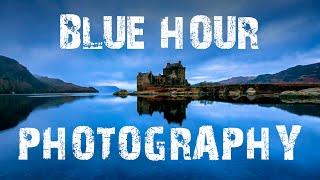 Blue Hour Landscape Photography at Eilean Donan Castle Scotland