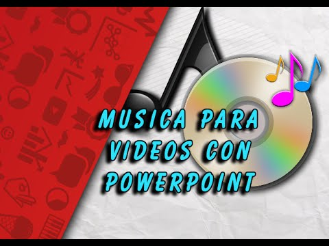Musica para videos con PowerPoint