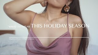What to Wear this Holiday Season Lookbook