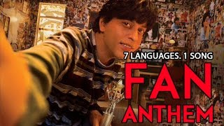 Download Hindi Video Songs - FAN ANTHEM | 7 Languages | 1 Song | Shah Rukh Khan | YRF | Mashup | #FanAnthem