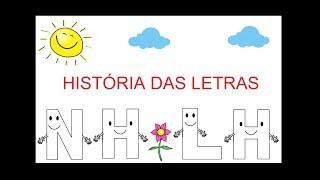 História Das Letras NH E LH