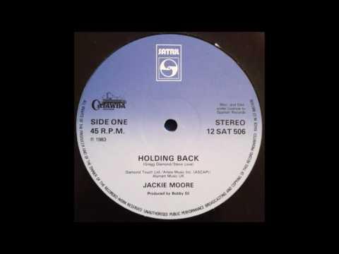 Jackie Moore   Holding Back