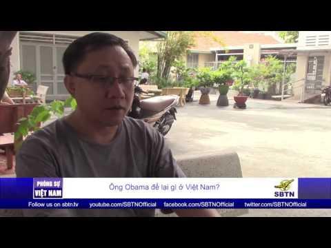 26/05/16 - PHÓNG SỰ VIỆT NAM: Tổng Thống Obama để lại gì ở Việt Nam?