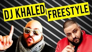 DJ KHALED FREESTYLE RAP!!