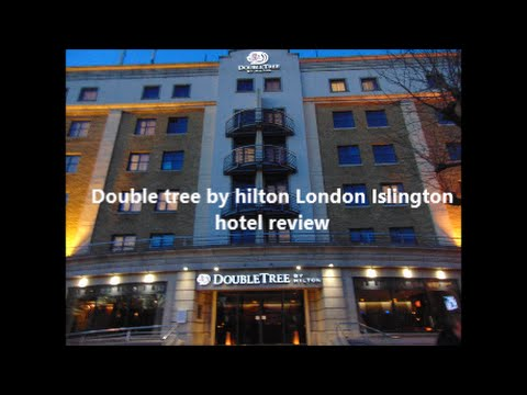 DoubleTree by Hilton London Islington hotel review